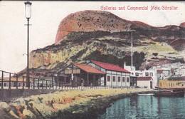 GIBRALTAR---galleries And Commercial Mole.gibraltar--voir 2 Scans - Gibraltar