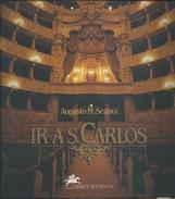Ir A S.Carlos.Livro Dos 200 Anos Do Teatro Nacional De S. Carlos,em 1993.Prova De Cor Do Bloco 300$00 Do Teatro De Opera