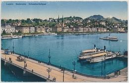 Luzern Seebrücke Schweizerhofquai - Ungelaufen/beschrieben - LU Luzern
