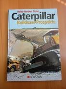 Livre - Caterpillar Bulldozer Prospekte - Tractors