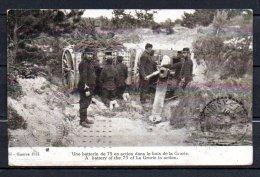 Une Batterie De 75 En Action Dans Le Bois De La Grurie - Weltkrieg 1914-18