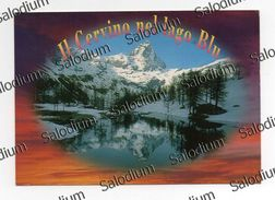 Il Cervino Nel Lago Blu - Valle D'Aosta - Breuil Cervinia - Other Cities