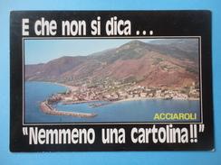 Acciaroli - Pollica - Salerno - Panorama Aereo - E Che Non Si Dica .. Nemmeno Una Cartolina - Salerno