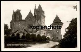 ALTE POSTKARTE BURG KREUZENSTEIN N. OE. Leobendorf Chateau Castle Postcard Ansichtskarte Cpa AK - Korneuburg