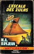 FNA 254 - RAYJEAN, Max-André - L'Escale Des Zulhs (BE+) - Fleuve Noir