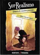 SUR REALISMO ALMACEN DE MAMBOS GENERALES LIBRO AUTOR MAURO CALVERITA MATEOS EDITORIAL REMITENTE PATAGONIA SURREALISMO - Fantasy