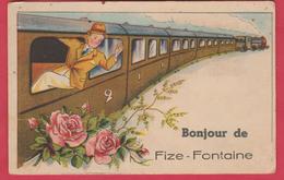 Fize-Fontaine - Bonjour De ... - Jolie Fantaisie Avec Train ( Voir Verso ) - Villers-le-Bouillet