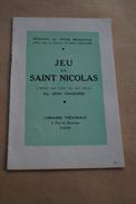 RARE Jeu De Saint-Nicolas,Sint-Niklaas,Léon Chancerel 1933,superbe état,17 Cm. Sur 12,5 Cm. - Vieux Papiers