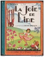H. Filloux - La Joie De Lire - Les Éditions De L'École - 6-12 Jahre
