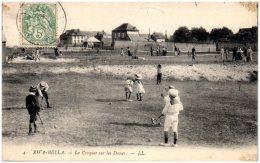 14 RIVA-BELLA - Le Croquet Sur Les Dunes    (Recto/Verso) - Riva Bella