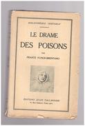 Le Drame Des Poisons Frantz Funck-brentano - Histoire