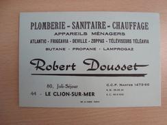 CARTE DE VISITE ROBERT DOUSSET PLOMBERIE LE CLION SUR MER 44 - Visitekaartjes