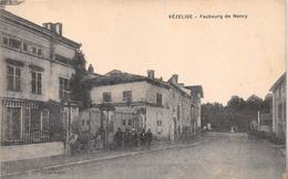 ¤¤  -  VEZELISE   -  Faubourg De Nancy    -  ¤¤ - Vezelise