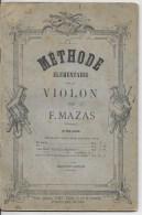 Méthode  élémentaire Pour Le Violon Par Mazas - Partitions Musicales Anciennes