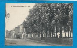 LA VILLEDIEU-du-CLAIN     La Place      Animées      écrite En 1921 - La Villedieu Du Clain
