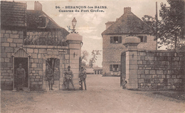 Besançon Caserne Fort Griffon Girardot 94 - Besancon
