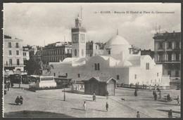 Mosquée El-Djedid, Alger, Algerie, C.1910 - Régence Postcard - Algiers