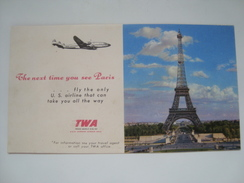 BLOTTING PAPER - TWA: THE NEXT TIME YOU SEE PARIS FLY THE ONLY US AIRLINE THAT CAN TAKE YOU ALL THE WAY - USA 50s UNUSED - Advertenties