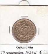GERMANIA  50 RENTENPFENNIG  1924  LETTERA D  COME DA FOTO - [ 3] 1918-1933 : Repubblica Di Weimar