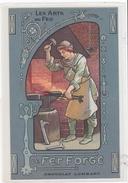 Les Arts Du Feu, Le Fer Forgé Carte Postale Publicitaire Des Chocolats Lombart Cote Lettre E - Artisanat