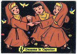 Cpsm Dansons La Capucine ( Feutrine, Velours )    ( SPE ) - Spettacolo