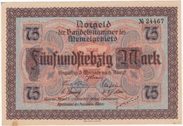 *  MEMEL 75 MARK 1922 P-8a AUNC  [MEM108a] - Banknotes