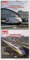 TRAINS : LOT De 2 DVD Aux COMMANDES Du TGV ATLANTIQUE - De BORDEAUX à PARIS  La Vie Du Rail - Documentary