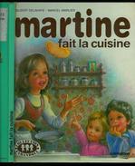 MARTINE Fait La Cuisine; édition Casterman 1982 Bon état - Martine