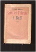 Sang Et Volupté A Bali Vicki Baum - Livres, BD, Revues