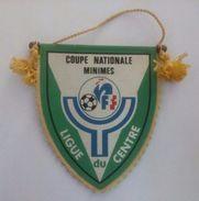 Ancien Fanion De Football - Coupe Nationale Minimes - Ligue Du Centre - Habillement, Souvenirs & Autres