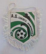 Ancien Fanion De Football - A.S. Corbeil Essonnes - Habillement, Souvenirs & Autres