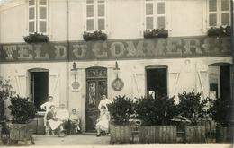 CARTE PHOTO - HÔTEL DU COMMERCE  - à LOCALISER - TRES BEAU PLAN. - Hotels & Restaurants