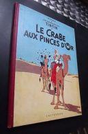 TINTIN  Le Crabe Aux Pinces D'or 1962 B 31 - Autres Collections