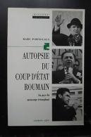 Autopsie Du Coup D'etat Roumain Au Pays Du Mensonge Triomphant - Books, Magazines, Comics