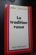 La Tradition Russe Tibor Szamuely - Livres, BD, Revues