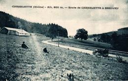 CHENELETTE -69- ROUTE DE CHENELETTE A BEAUJEU - Otros Municipios