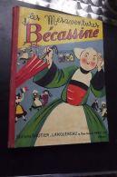 Les Mesaventures De BECASSINE  Eo 1950 - Autres Collections