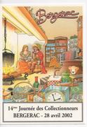 CPM.Illustrateur Signé.Bernard Veyri.2002.Journée Des Collectionneurs Bergerac.dessin Au Verso - Veyri, Bernard