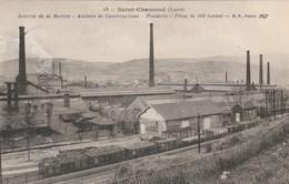CPA 42 ATELIERS DE LA MARINE ATELIERS DE CONSTRUTIONS FONDERIE TRAIN - Saint Chamond