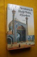 Les Aventures De Hadji Baba D'ispahan - Autres Collections