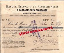 15- SAINT FLOUR- BANQUE G. FARRADESCHES CHAUBASSE- BANQUIERS-RECU ET BORDEAREAU DE MME LAROQUE PAULINE VEUVE CAYROL-1888 - Bank & Insurance
