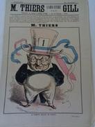M.THIERS Par GILL.nouveau Tirage Des Dessins De Gill.6 Dessins.50 X 34 Cm. - Journaux - Quotidiens