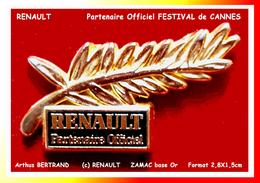 SUPER PIN´S RENAULT-Arthus BERTRAND : Partenaire Officiel Du Festival De CANNES Avec PALME D'Or En Zamac Base Or - Renault