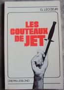 Les Couteaux De Jet Gérard Lecoeur - Armes Blanches
