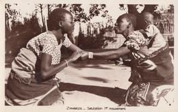 CPA - Salutation 1er Mouvement - Zambie