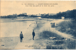 17. Saint Denis D'oleron. Une Vue Du Port Et Le Bois De Pins - Ile D'Oléron