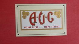 A-U-C-   --Authentic Turn Of Century Cigar Label On Postcard  Ybor City  Fl         Ref  2595 - Advertising