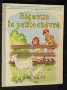 Biquette La Petite Chèvre, Osswald Et Reed, éditions Des Deux Coqs D'or © 1951. D.L. 1961 Un Petit Livre D'argent N° 118 - Livres, BD, Revues