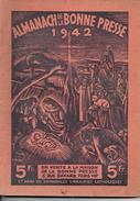 ALMANACH Du PELERIN  1942  -  Ft = 18cm X 25.50cm - Books, Magazines, Comics