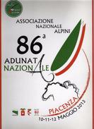 86^Adunata Nazionale. Alpini- PIACENZA - 10-11-12 MAGGIO 2013- LOCANDINA.cm 35 X 25 Vedi Descrizione - Humour